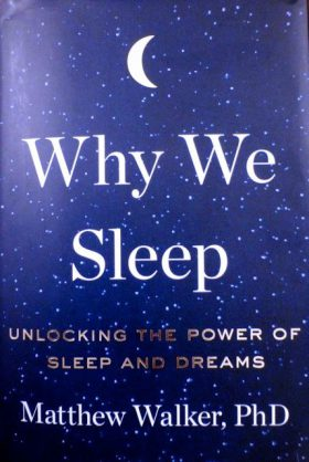 Matthew Walker's new book examines why we sleep and dream
